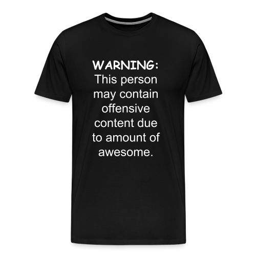 Warning: Awesome - Men's Premium T-Shirt
