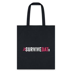 SurviveDAT Tote Bag  - Tote Bag