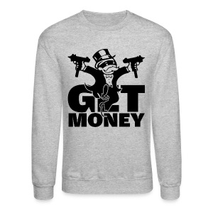 Get Money - Crewneck Sweatshirt