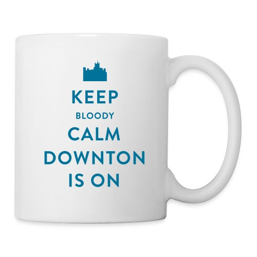 Keep Bloody Calm Downton Is On Coffee Mug - Coffee/Tea Mug