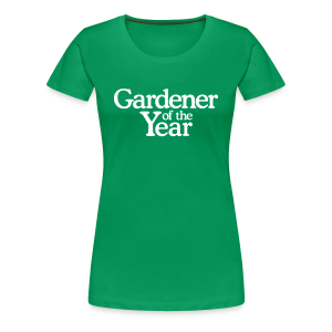 Gardener of the Year T-Shirt (Women Green/White) - Women's Premium T-Shirt