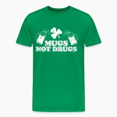 Mugs Not Drugs T-Shirts