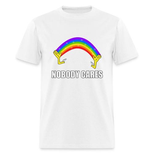 Nobody Cares - Men's T-Shirt
