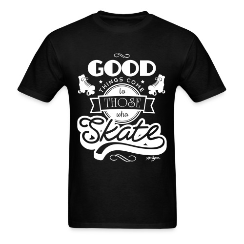 To Those Who Skate - Men's T-Shirt