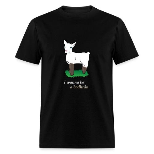 I wanna be a bodhran (men's) - Men's T-Shirt