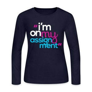I'm On My Assignment - Women's Long Sleeve Jersey T-Shirt