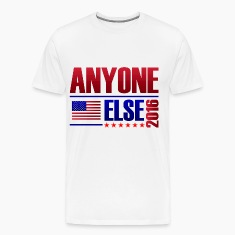 Anyone Else 2016 - Classic Men's TShirt