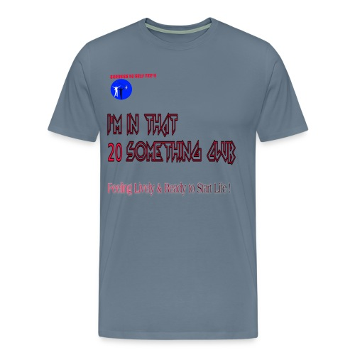 20 Something Club  - Men's Premium T-Shirt