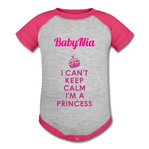 I Can't Keep Calm I'm a Princess - Pink One Piece Shirt - Baby Contrast One Piece