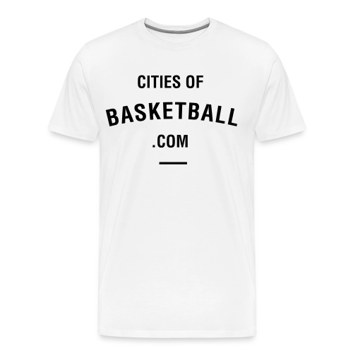 Cites of Basketball #White - Men's Premium T-Shirt