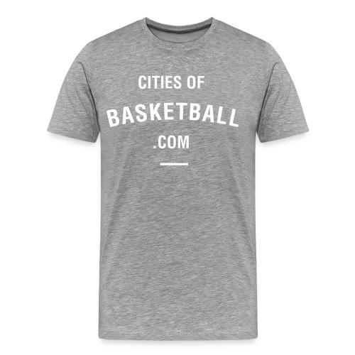 Cites of Basketball #Grey - Men's Premium T-Shirt