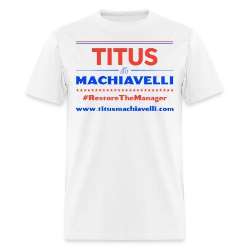 Men's Restore the Manager T-Shirt - Men's T-Shirt