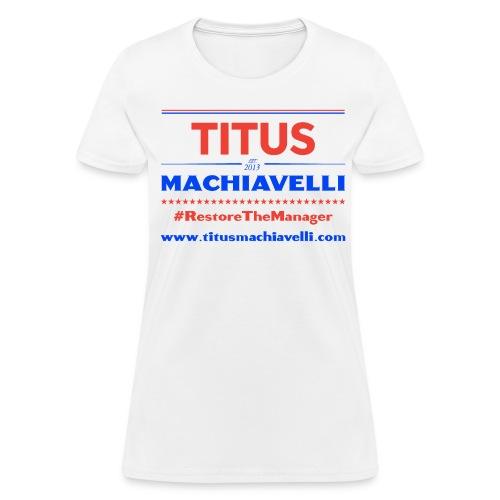 Women's Restore the Manager T-Shirt - Women's T-Shirt