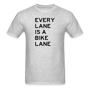 Every Lane Is A Bike Lane - Men's T-Shirt