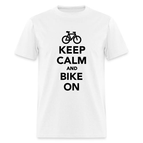Keep Calm And Bike On - Men's T-Shirt
