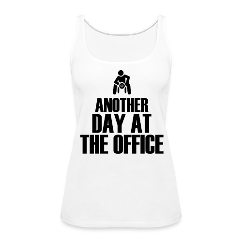 Another Day at the office - Women's Premium Tank Top