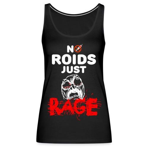 No Roids Just Rage - Women's Premium Tank Top