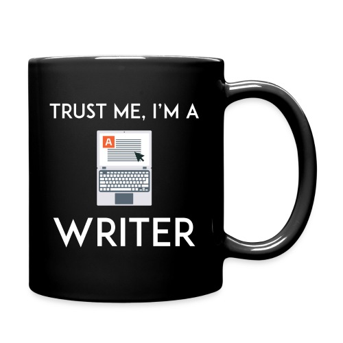 Full Color Coffee Mug Trust Me I'm a Writer - Full Color Mug