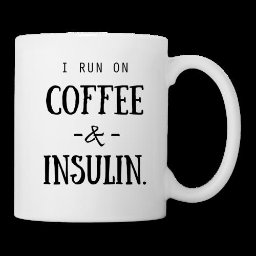I Run on Coffee and Insulin - Coffee/Tea Mug
