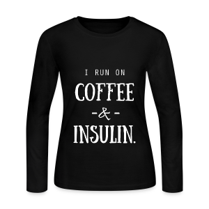I Run on Coffee and Insulin - Women's Long Sleeve Jersey T-Shirt