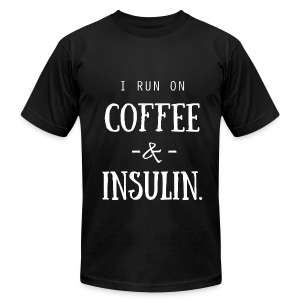 I Run on Coffee and Insulin - Men's T-Shirt by American Apparel