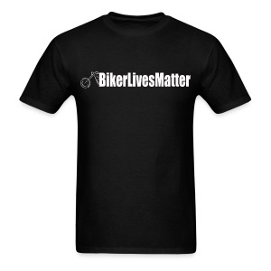 Biker Lives Matter - Men's T-Shirt