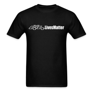 4x4 lives matter - Men's T-Shirt