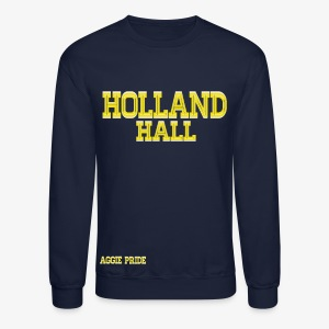 Holland Hall - Aggie Pride Sweatshirt - Crewneck Sweatshirt