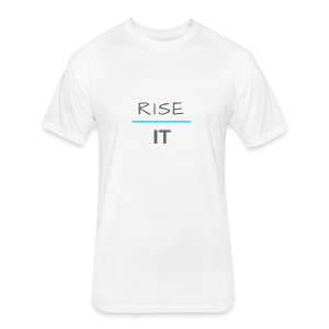 Rise Above It - Fitted Cotton/Poly T-Shirt by Next Level