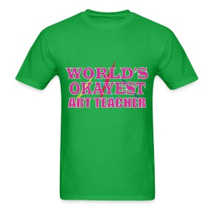 Worlds Okayest Art Teacher Pink - Men's T-Shirt