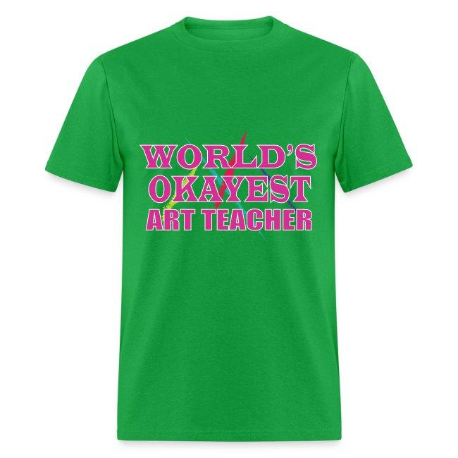 Worlds Okayest Art Teacher Pink