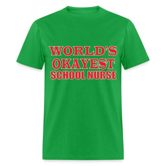 Worlds Okayest School Nurse Red