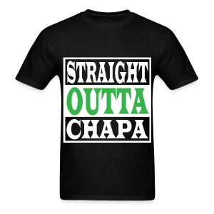 Straight Outta Chapa Green - Men's T-Shirt