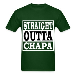 Straight Outta Chapa Black - Men's T-Shirt