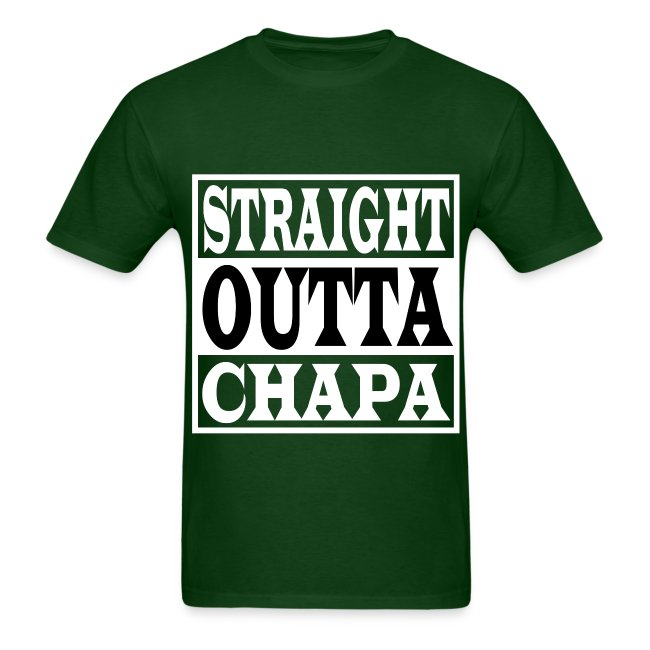 Straight Outta Chapa Black