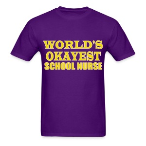 Worlds Okayest School Nurse Yellow - Men's T-Shirt