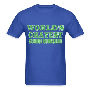 Worlds Okayest School Counselor Green - Men's T-Shirt