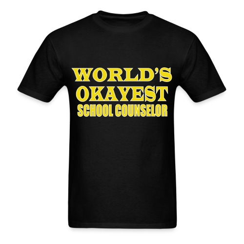 Worlds Okayest School Counselor Yellow - Men's T-Shirt