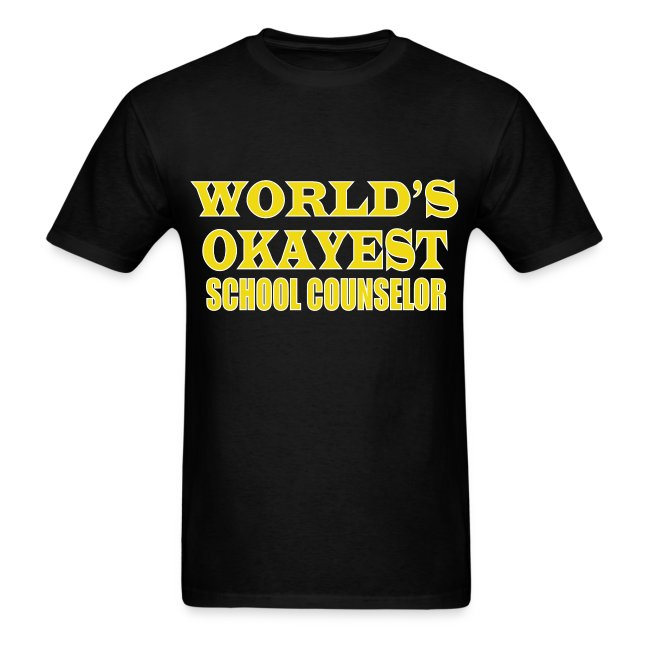 Worlds Okayest School Counselor Yellow