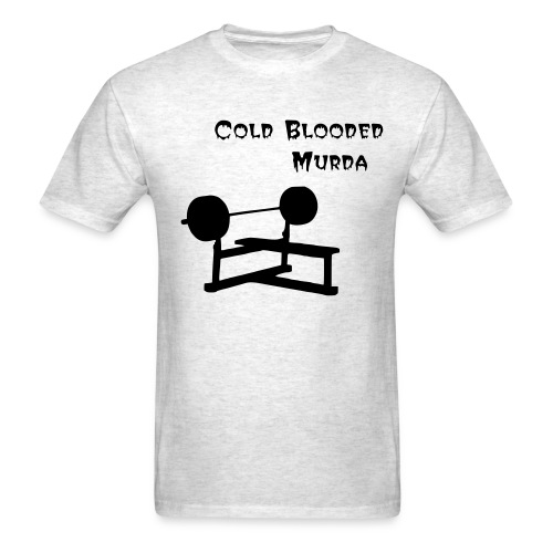 Cold Blooded Murda T - Men's T-Shirt