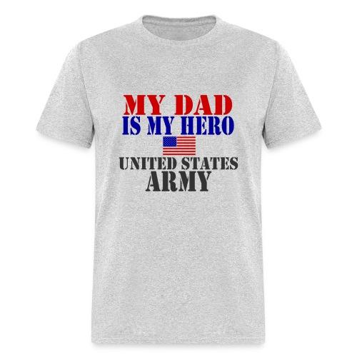My Dad is My Hero US Army Men T-shirt - Men's T-Shirt