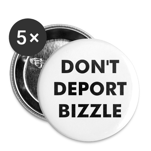 Don't Deport Bizzle Buttons (5-Pack) - Large Buttons
