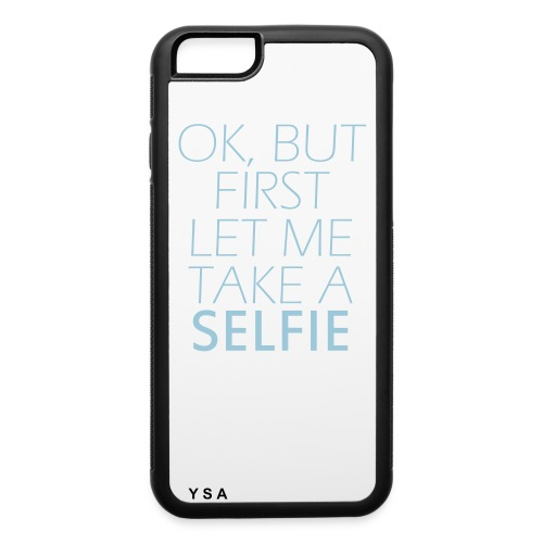 Selfie 1st - iPhone 6/6s Rubber Case