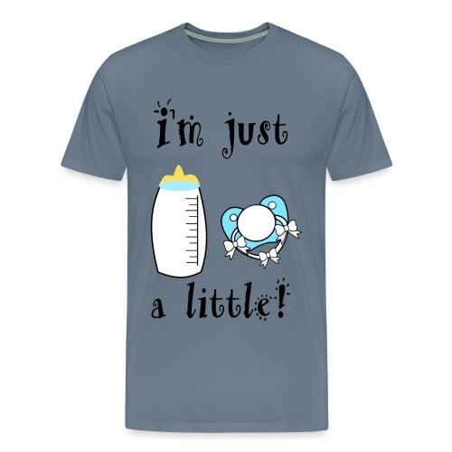 I'm just a Little! - Men's Premium T-Shirt