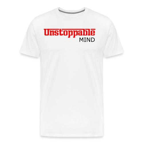 Unstoppable Mind Premiun T-shirt - Men's Premium T-Shirt