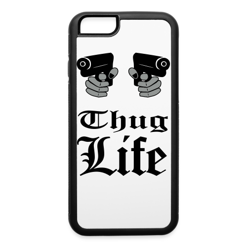 Thug Life - iPhone 6/6s Rubber Case