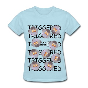 Triggered (Underpaid Female) - Women's T-Shirt
