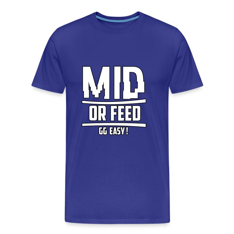 Mid or Feed - Men's Premium T-Shirt