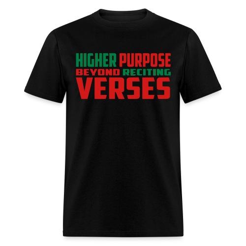 Higher Purpose - Men's T-Shirt