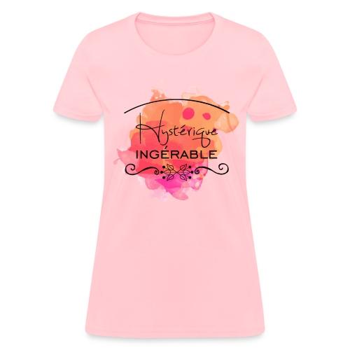 Hystérique Ingérable - Women's T-Shirt